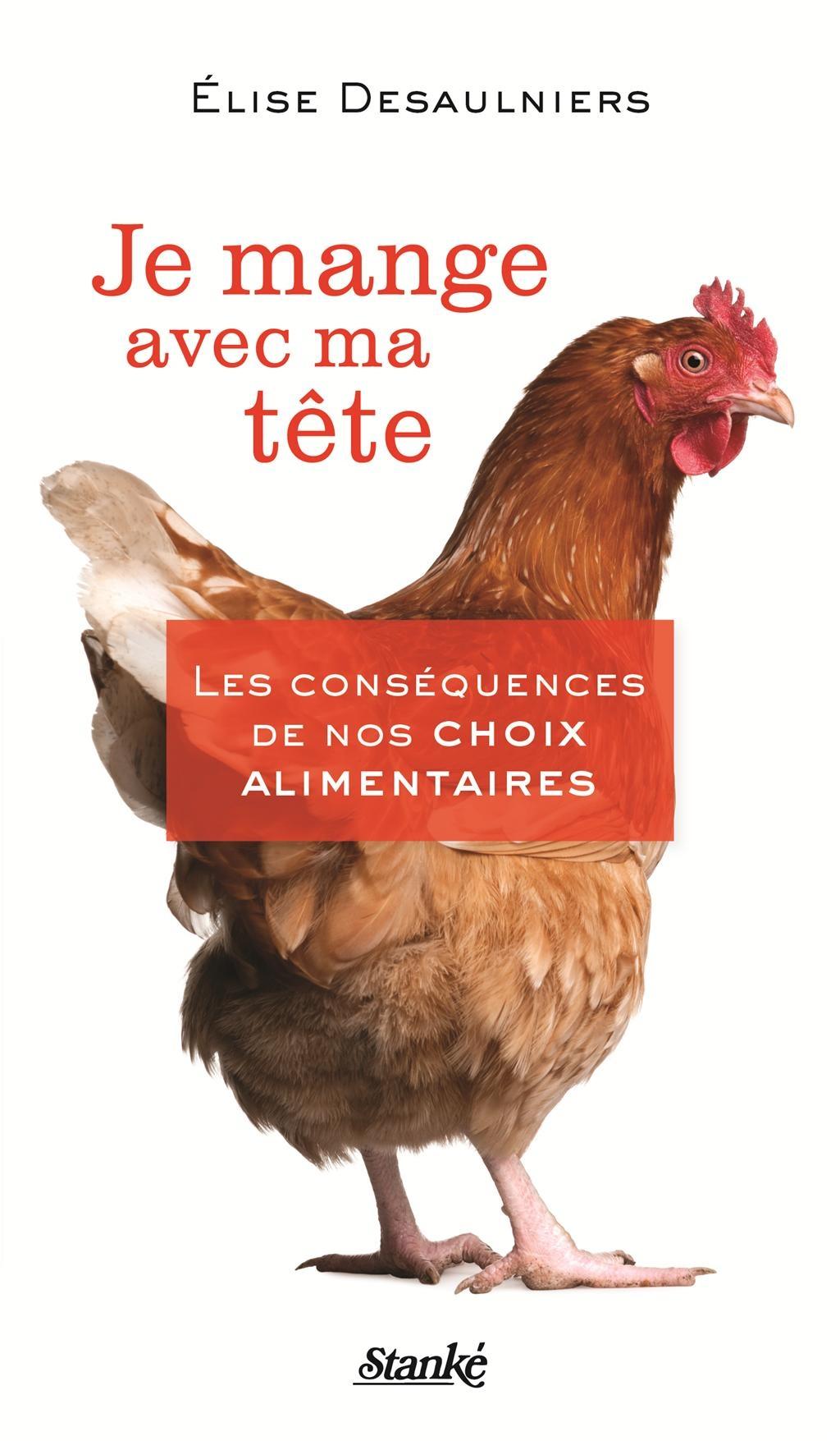 Je Mange Avec Ma Tete by Elise Desaulniers