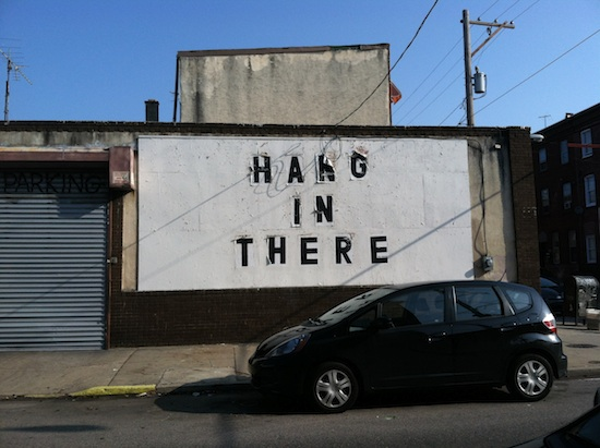 Hang in There - Philly, PA