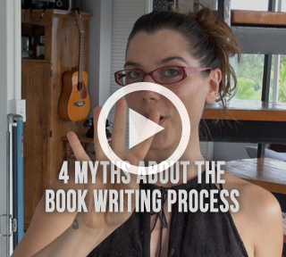 5 err… 4 Myths About The Book Writing Process – Video Journal #7