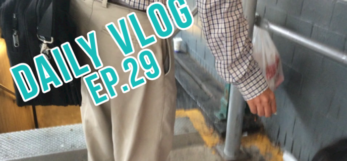 It's Not You… DAILY Vlog, Ep. 29