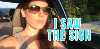 I Saw The Sign – DAILY Vlog, Ep. 47
