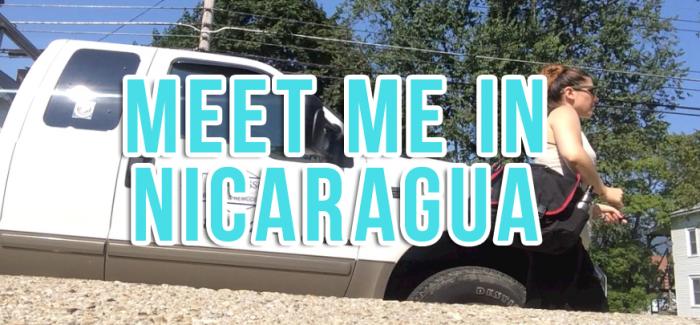 Meet Me in Nicaragua – DAILY Vlog, Ep. 49