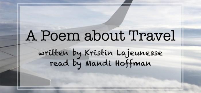 TRAVEL – a poem